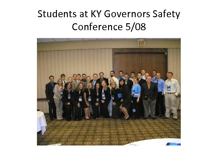 Students at KY Governors Safety Conference 5/08