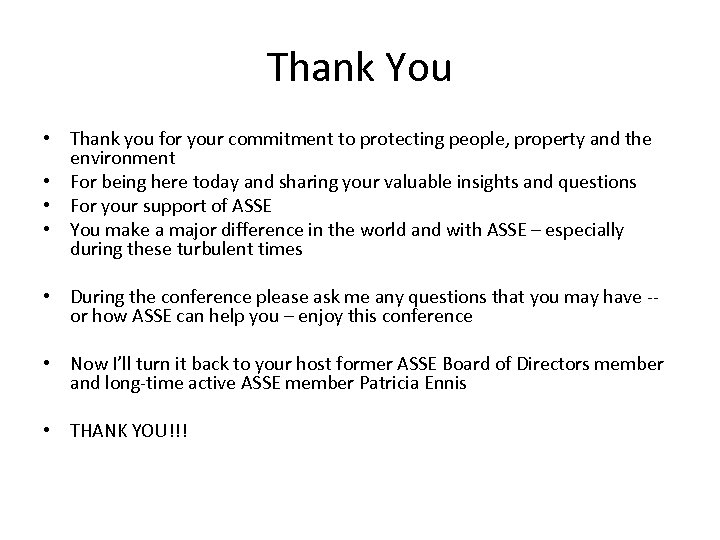 Thank You • Thank you for your commitment to protecting people, property and the