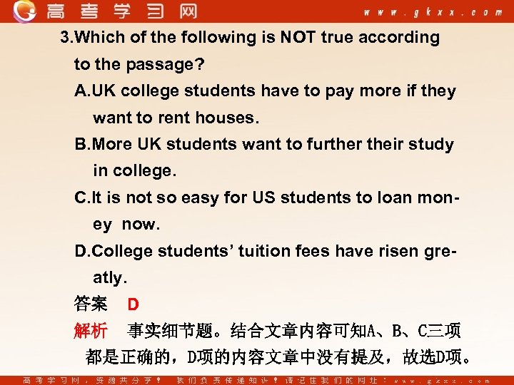 3. Which of the following is NOT true according to the passage? A. UK