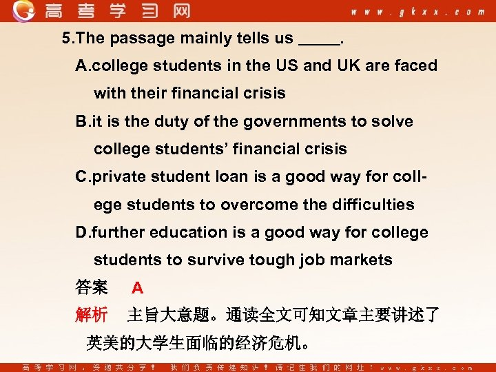 5. The passage mainly tells us . A. college students in the US and