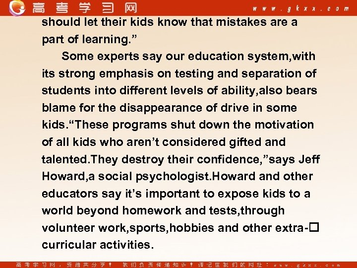 "should let their kids know that mistakes are a part of learning. "" Some"