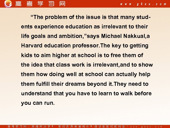 """The problem of the issue is that many students experience education as irrelevant to"