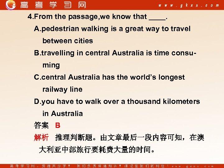 4. From the passage, we know that . A. pedestrian walking is a great