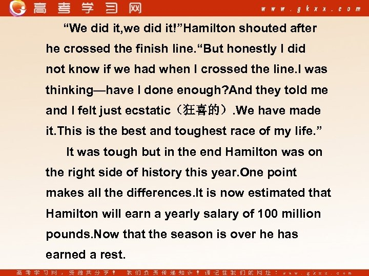 """We did it, we did it!""Hamilton shouted after he crossed the finish line. ""But"