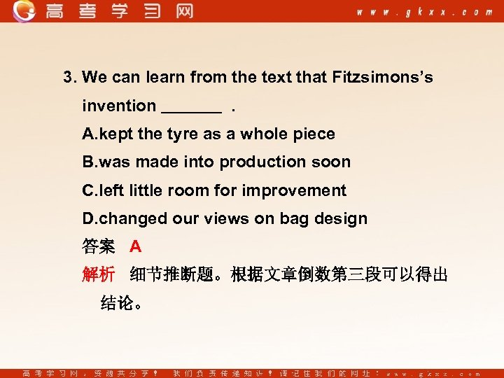 3. We can learn from the text that Fitzsimons's invention . A. kept the