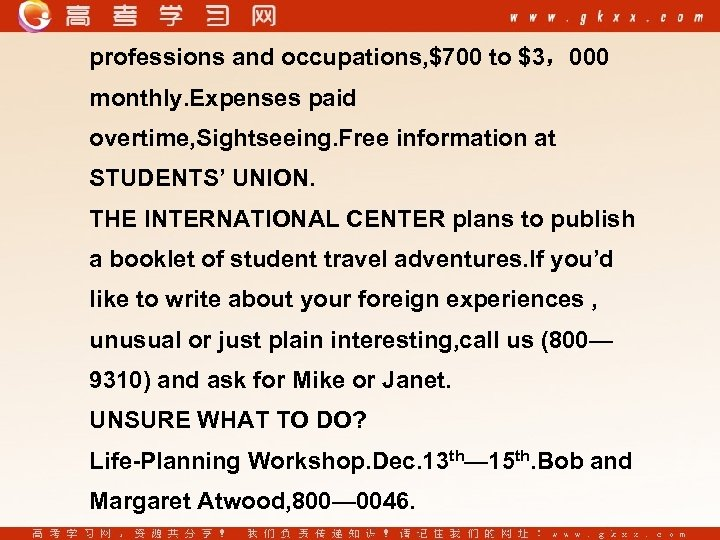professions and occupations, $700 to $3,000 monthly. Expenses paid overtime, Sightseeing. Free information at