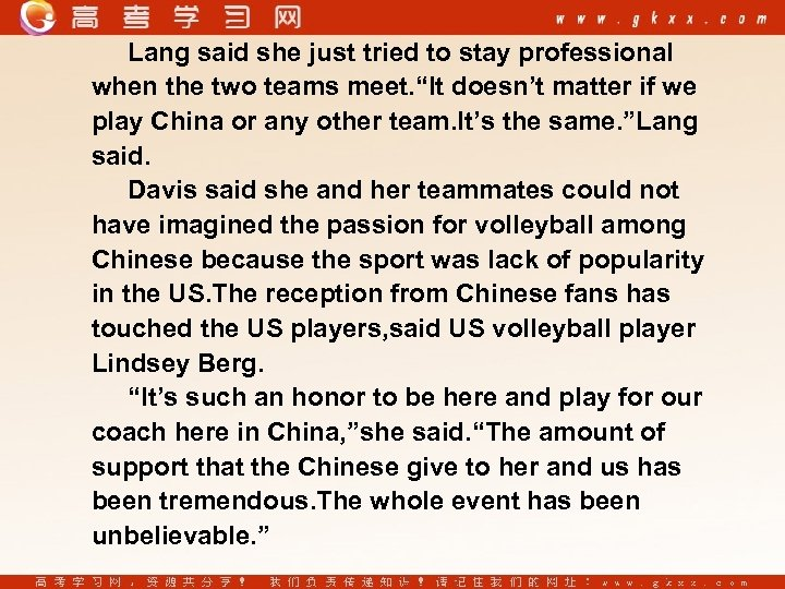 "Lang said she just tried to stay professional when the two teams meet. ""It"