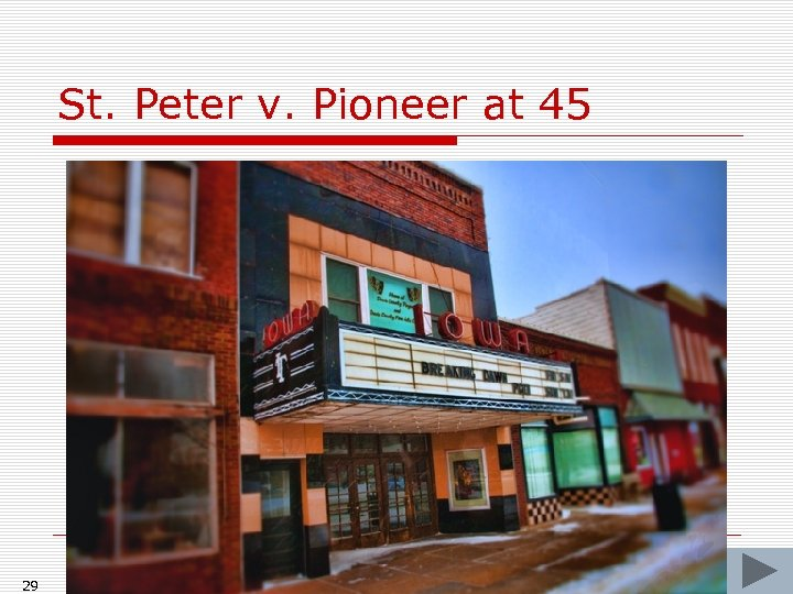 St. Peter v. Pioneer at 45 29