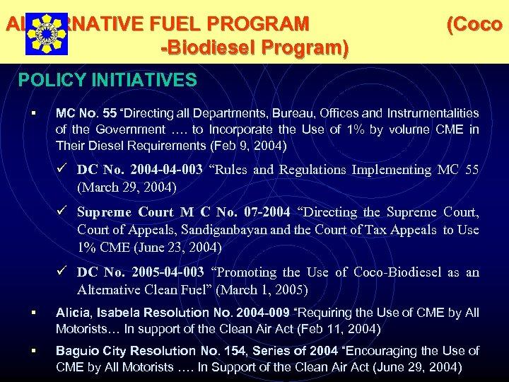"ALTERNATIVE FUEL PROGRAM -Biodiesel Program) (Coco POLICY INITIATIVES § MC No. 55 ""Directing all"