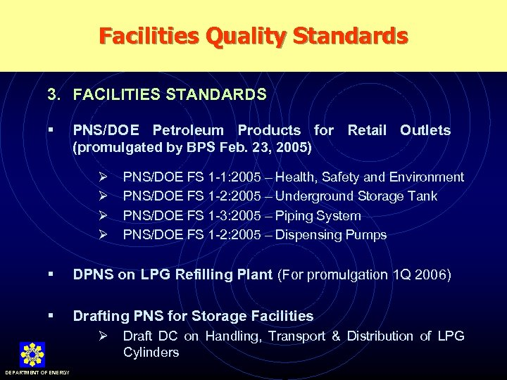 Facilities Quality Standards 3. FACILITIES STANDARDS § PNS/DOE Petroleum Products for Retail Outlets (promulgated