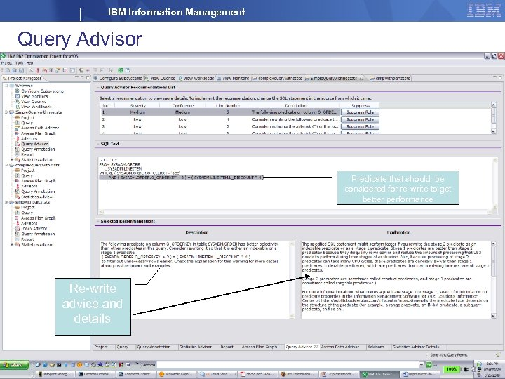 IBM Information Management Query Advisor Predicate that should be considered for re-write to get