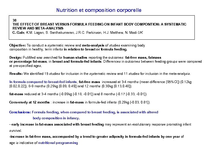 Nutrition et composition corporelle 36 THE EFFECT OF BREAST VERSUS FORMULA FEEDING ON INFANT