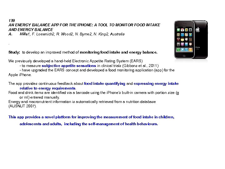 139 AN ENERGY BALANCE APP FOR THE IPHONE: A TOOL TO MONITOR FOOD INTAKE