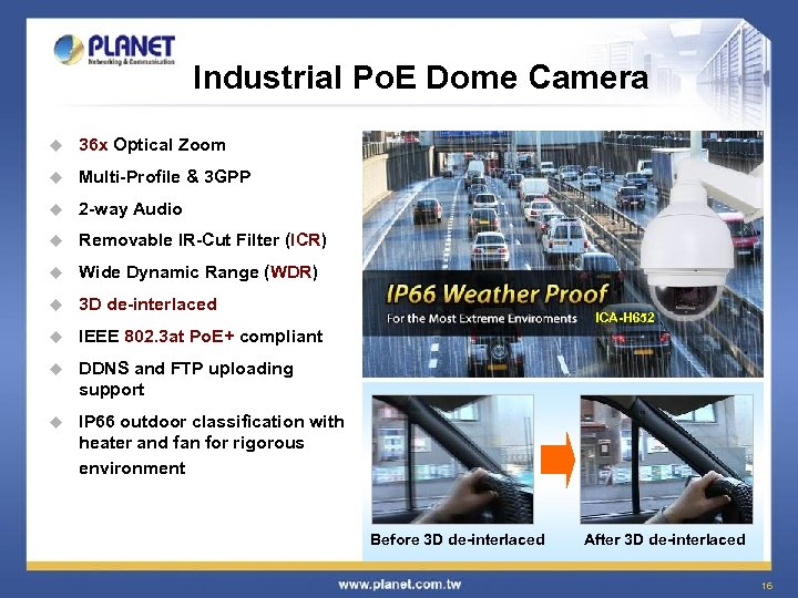 Industrial Po. E Dome Camera u 36 x Optical Zoom u Multi-Profile & 3