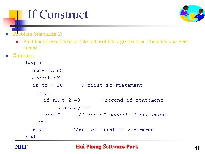 If Construct n Problem Statement 2: n n Print the value of n. X