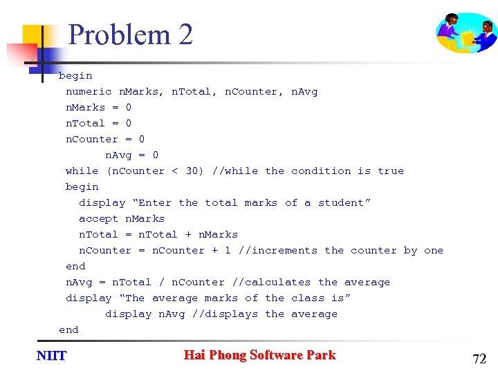 Problem 2 begin numeric n. Marks, n. Total, n. Counter, n. Avg n. Marks