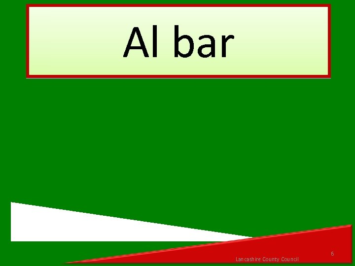 Al bar Lancashire County Council 6