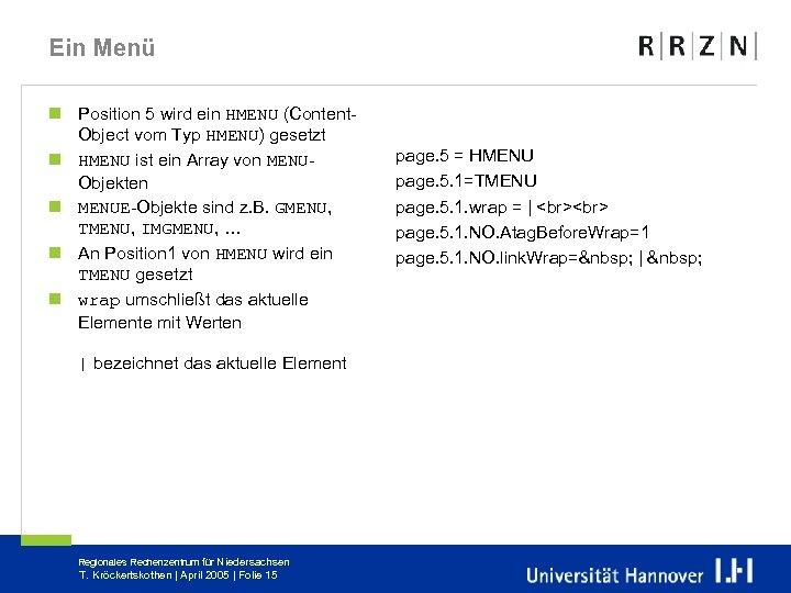Ein Menü n Position 5 wird ein HMENU (Content. Object vom Typ HMENU) gesetzt