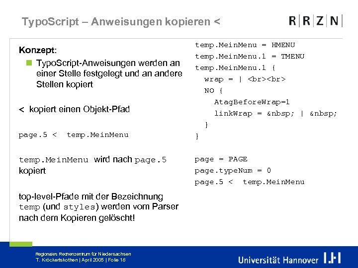 Typo. Script – Anweisungen kopieren < Konzept: n Typo. Script-Anweisungen werden an einer Stelle