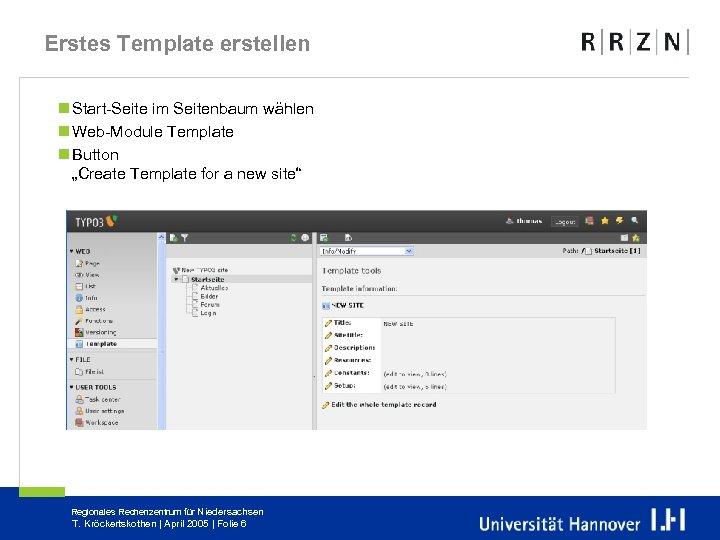 """Erstes Template erstellen n Start-Seite im Seitenbaum wählen n Web-Module Template n Button """"Create"""