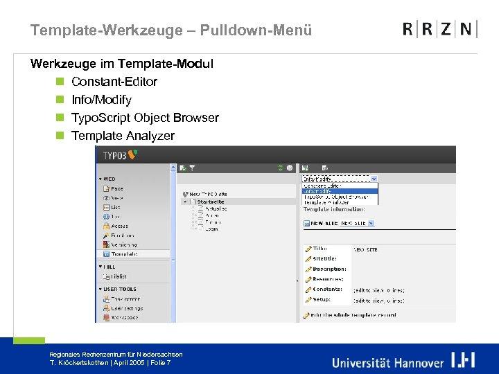 Template-Werkzeuge – Pulldown-Menü Werkzeuge im Template-Modul n Constant-Editor n Info/Modify n Typo. Script Object
