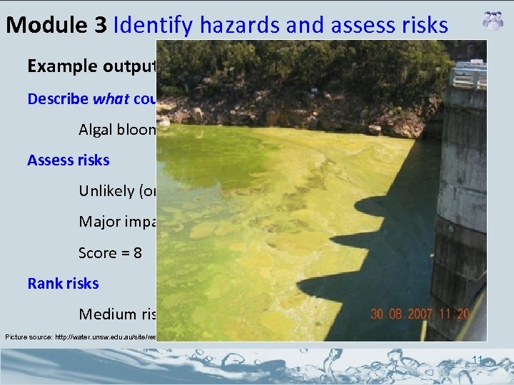 Module 3 Identify hazards and assess risks Example output Describe what could go wrong