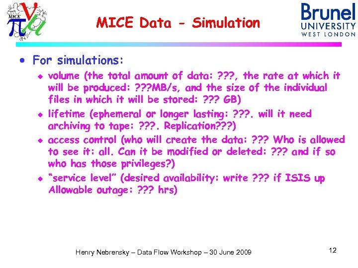 MICE Data - Simulation · For simulations: u u volume (the total amount of
