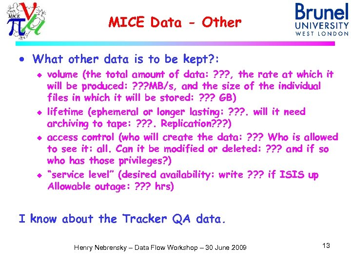 MICE Data - Other · What other data is to be kept? : u