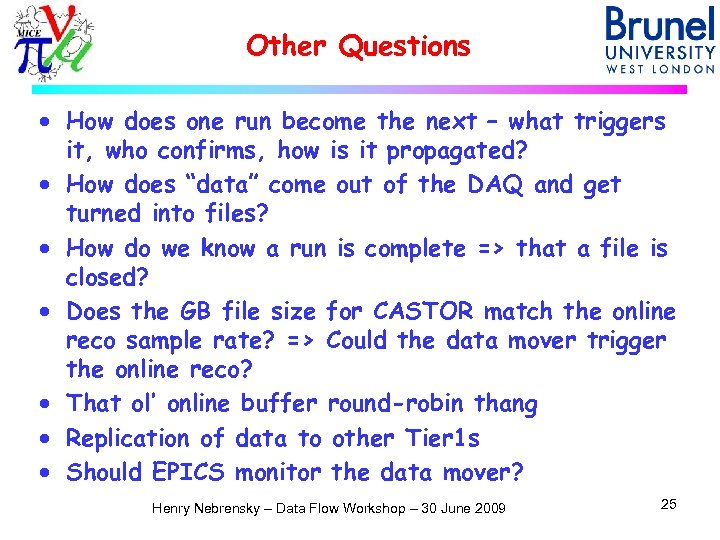 Other Questions · How does one run become the next – what triggers it,