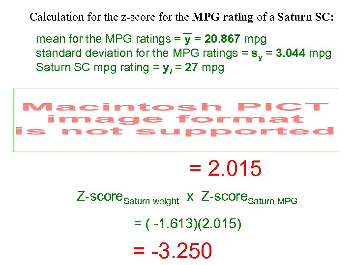 Calculation for the z-score for the MPG rating of a Saturn SC: mean for