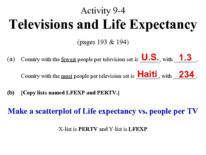 Activity 9 -4 Televisions and Life Expectancy (pages 193 & 194) U. S. 1.