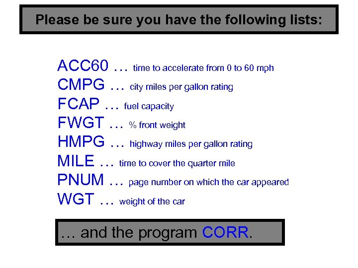 Please be sure you have the following lists: ACC 60 … time to accelerate