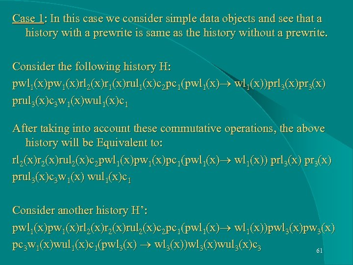 Case 1: In this case we consider simple data objects and see that a