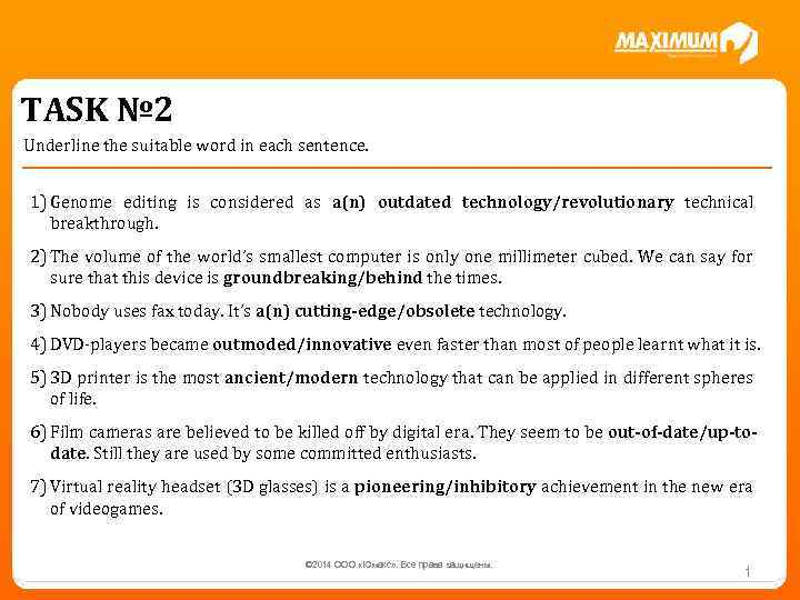 TASK № 2 Underline the suitable word in each sentence. 1) Genome editing is