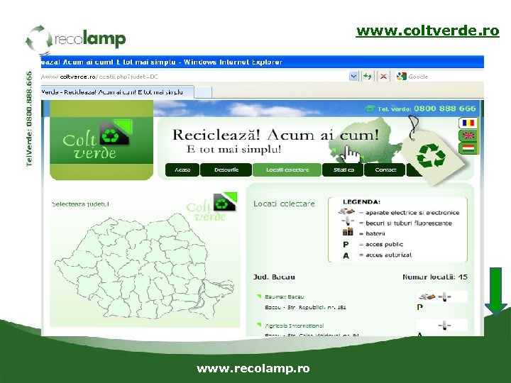 www. coltverde. ro www. recolamp. ro