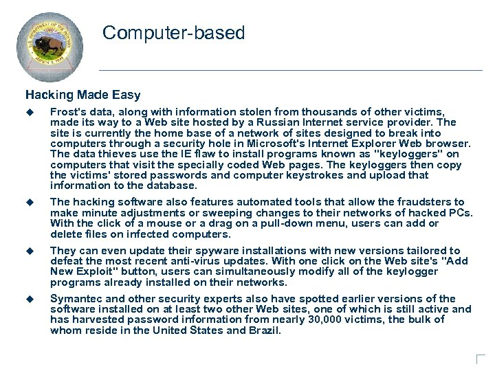 Computer-based Hacking Made Easy u Frost's data, along with information stolen from thousands of