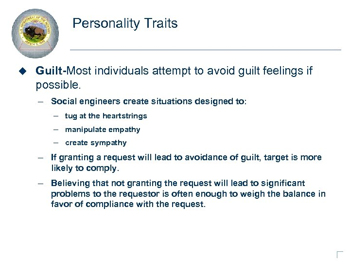 Personality Traits u Guilt-Most individuals attempt to avoid guilt feelings if possible. – Social