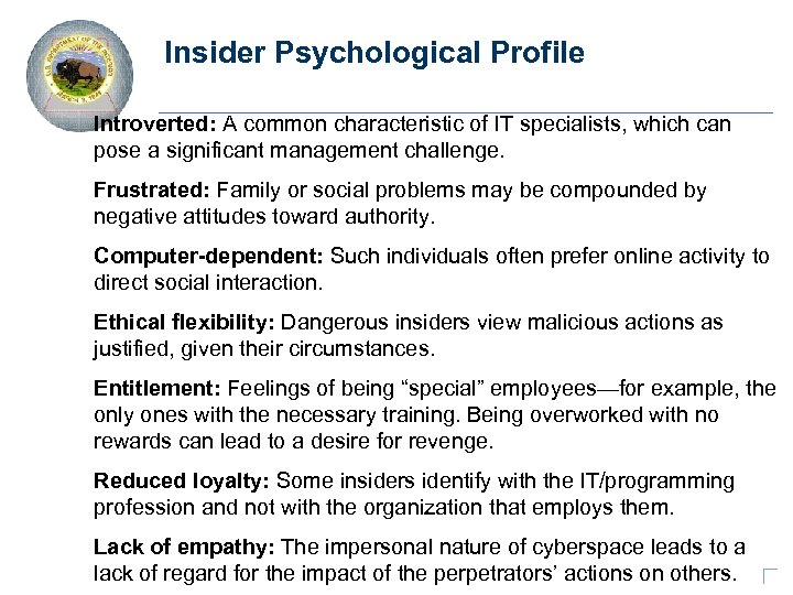 Insider Psychological Profile Introverted: A common characteristic of IT specialists, which can pose a