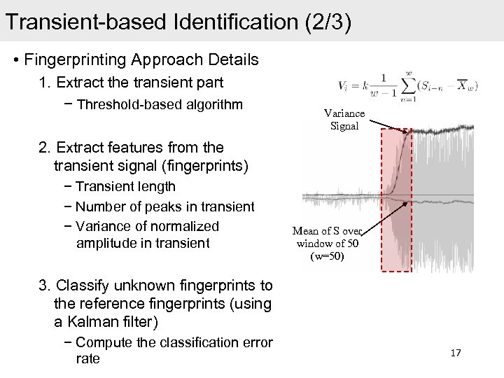 Transient-based Identification (2/3) • Fingerprinting Approach Details 1. Extract the transient part − Threshold-based