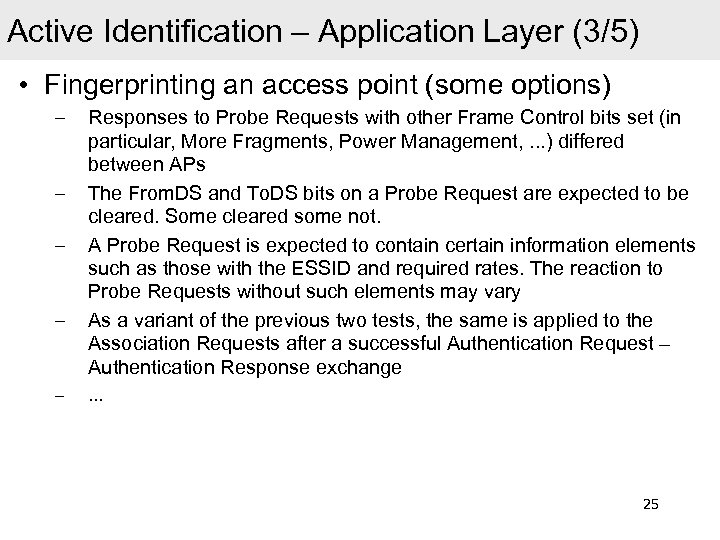 Active Identification – Application Layer (3/5) • Fingerprinting an access point (some options) –