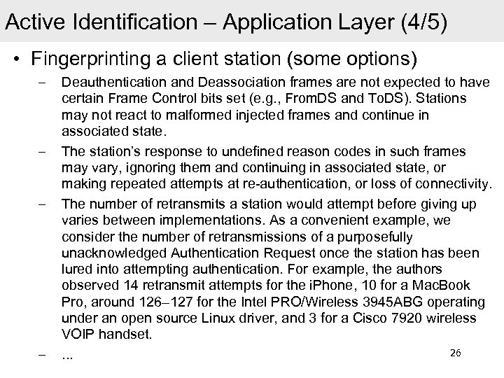 Active Identification – Application Layer (4/5) • Fingerprinting a client station (some options) –