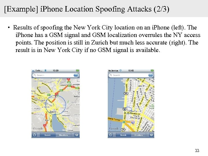[Example] i. Phone Location Spoofing Attacks (2/3) • Results of spoofing the New York