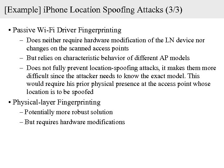 [Example] i. Phone Location Spoofing Attacks (3/3) • Passive Wi-Fi Driver Fingerprinting – Does