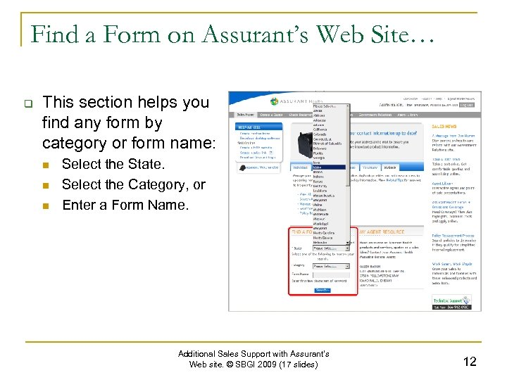 Find a Form on Assurant's Web Site… q This section helps you find any
