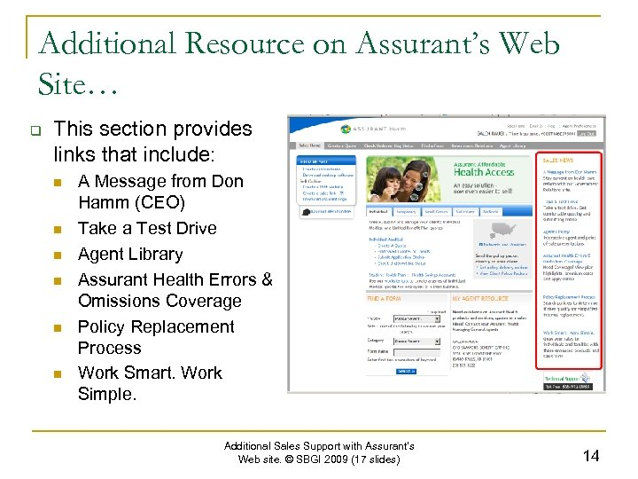 Additional Resource on Assurant's Web Site… q This section provides links that include: n