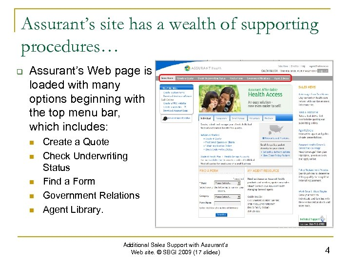 Assurant's site has a wealth of supporting procedures… q Assurant's Web page is loaded