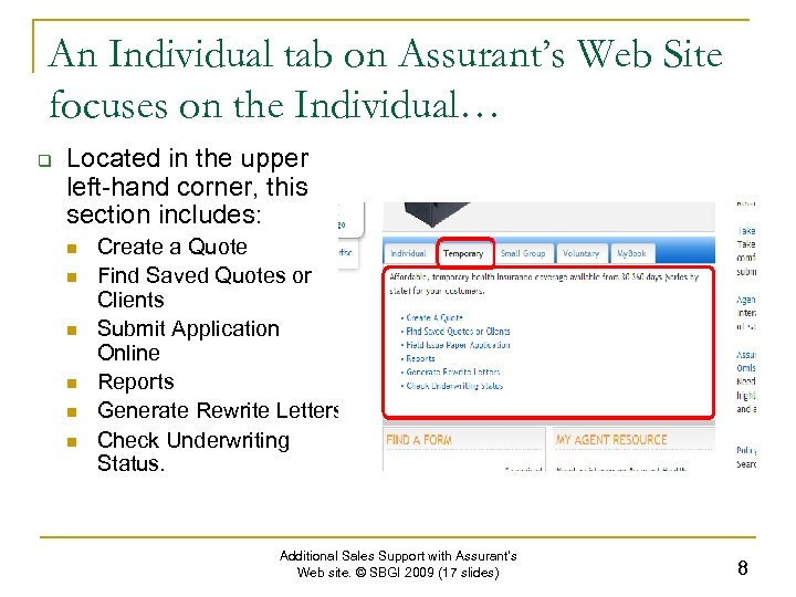 An Individual tab on Assurant's Web Site focuses on the Individual… q Located in