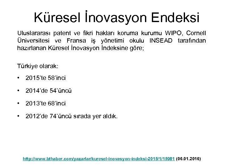 Küresel İnovasyon Endeksi Uluslararası patent ve fikri hakları koruma kurumu WIPO, Cornell Üniversitesi ve
