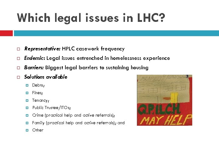 Which legal issues in LHC? Representative: HPLC casework frequency Endemic: Legal issues entrenched in