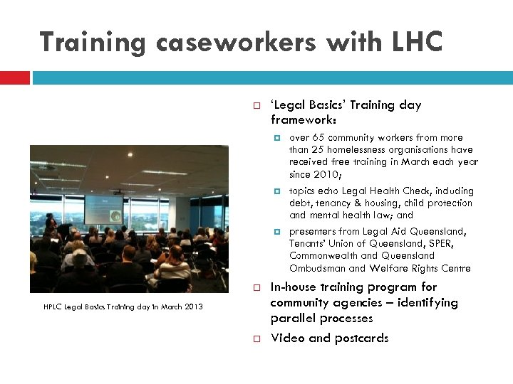 Training caseworkers with LHC 'Legal Basics' Training day framework: HPLC Legal Basics Training day
